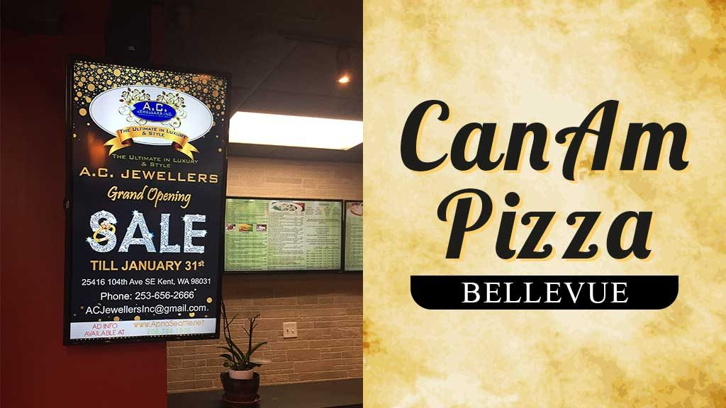 Advertise at CanAM Pizza Bellevue