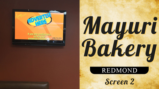 advertise at mayuri-bakery-redmond-screen-2
