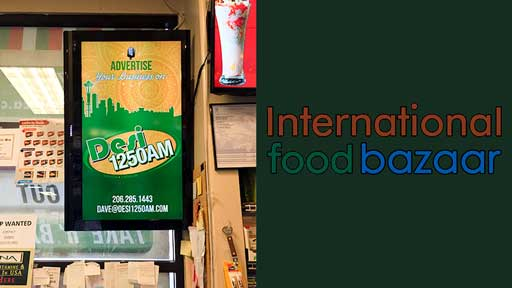 Desi-Advertising-at-International-food-bazar-Bellevue-Redmond